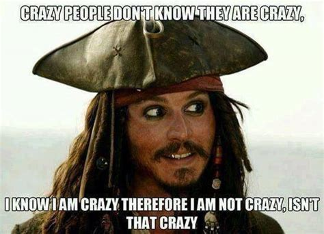 Funny Memes Of People - crazy people don t know that they are crazy funny memes