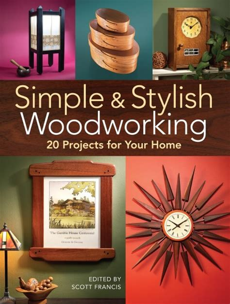 woodworking sweepstakes simple stylish woodworking projects for the home