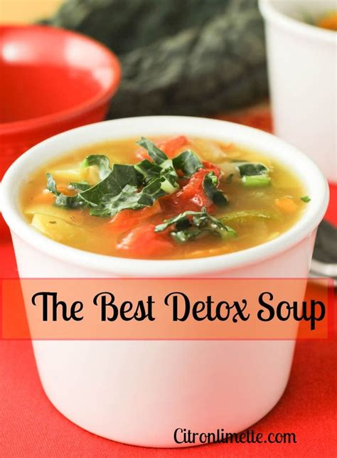Detox Soup Vegtable by The World S Catalog Of Ideas