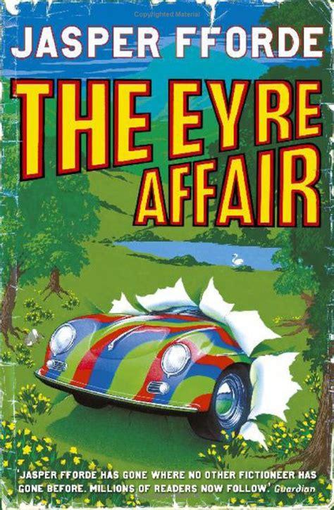 the social affair a novel books jasper fforde the eyre affair review