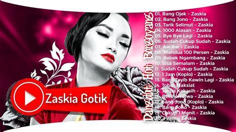 download mp3 full album zaskia gotik zaskia gotik full album dangdut terbaru 2017 terpopuler