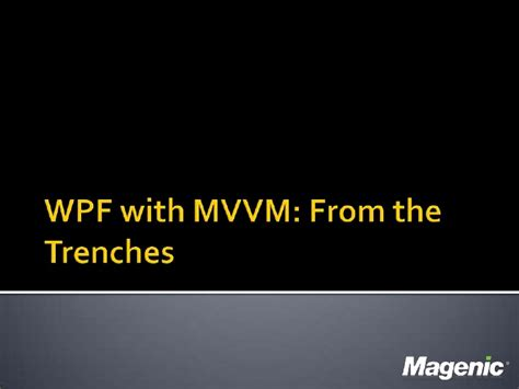 learn wpf mvvm xaml c and the mvvm pattern books wpf with mvvm from the trenches