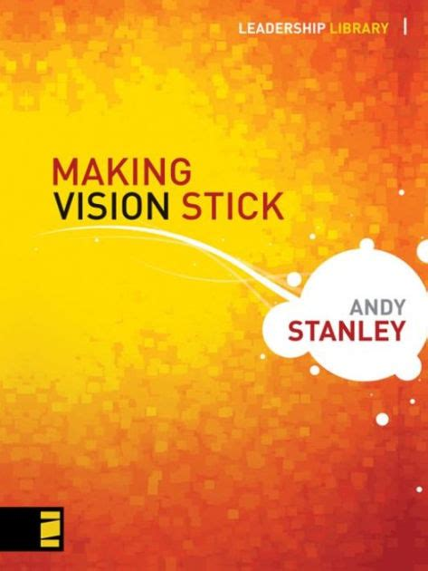 libro stanleys stick making vision stick by andy stanley hardcover barnes noble 174