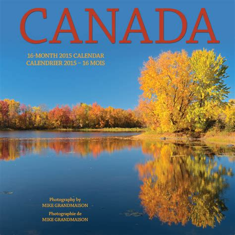 Calendrier Canadien Calendrier Canadien 2015 28 Images Calendrier 2015 A