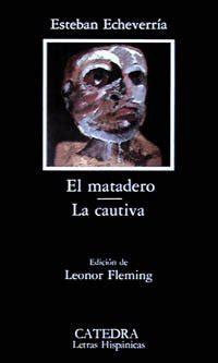 el matadero narrativa spanish bujicor pdf ebook el matadero la cautiva spanish edition by esteban echeverria pdf