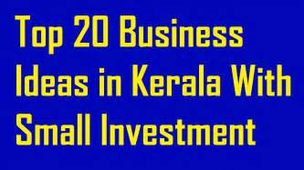 Home Business Ideas In India In Top 20 Business Ideas In Kerala With Small Investment