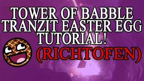 tranzit easter egg richtofen tower of babble tranzit easter egg guide