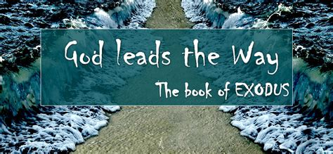 themes of exodus story a new preaching series pastor kyle huber