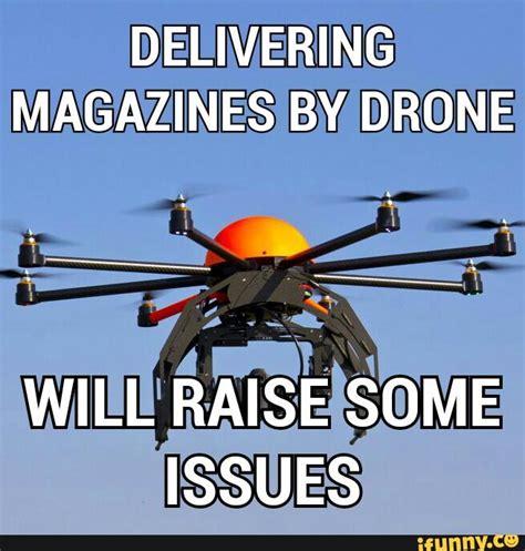 Drone Puns Puns Ifunny