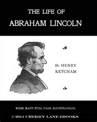abraham lincoln biography book pdf download the life of abraham lincoln by henry ketcham reviews