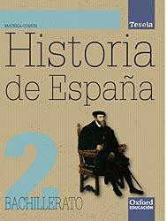 libro historia de espaa 2 historia de espa 241 a 2 186 bachillerato edit oxford edici 243 n