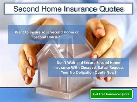 house insurance quotation second home insurance quotes obtain cheap homowners insurance second
