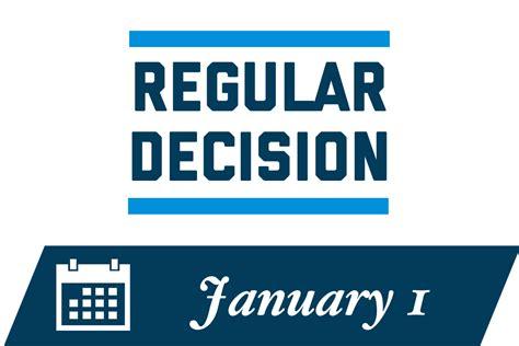 College Decision Dates 2020 Regular key dates deadlines undergraduate admissions the