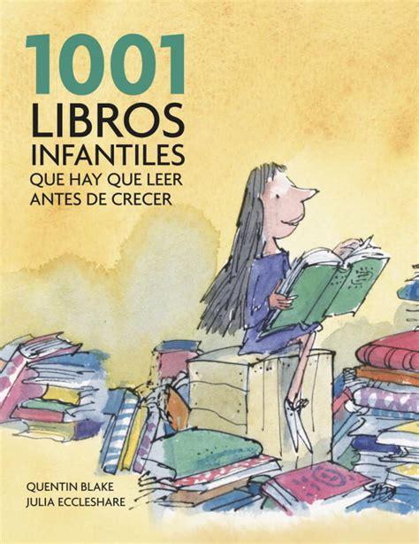 lista 1001 libros que hay que leer antes de morir libros y autores juveniles para leer con m 225 s de 12 a 241 os