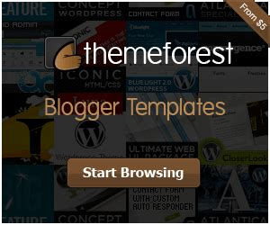 themeforest offers blogger templates and wordpress themes by themeforest
