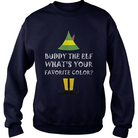 buddy the favorite color buddy the what s your favorite color sweat shirt
