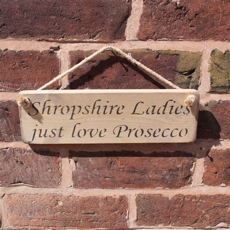 wedding items for sale shropshire shropshire ladies love prosecco sign big little things