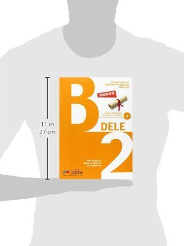 preparacion dele libro 8477116881 libro preparacion al dele b2 con espansione online per