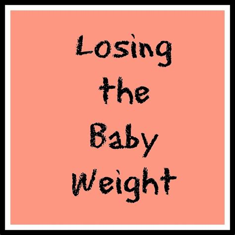 Shedding Baby Weight by Losing The Baby Weight Confessions Of A Northern
