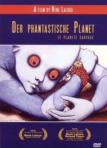 filme schauen sauvage der phantastische planet film rezensionen de