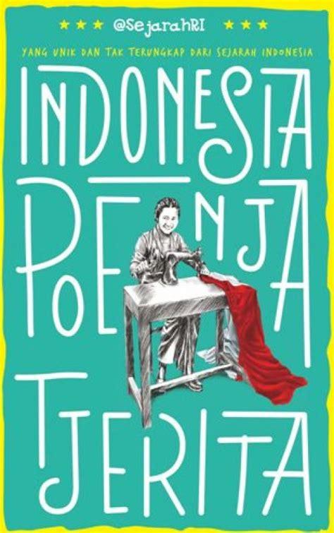 Buku The Idea Of Indonesia Sejarah Pemikiran Dan Gagasan bukukita indonesia poenja tjerita toko buku
