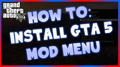 mod gta 5 installer how to install gta 5 mod menus youtube
