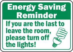 before you turn the lights energy saving turn the lights sign f7506 go green