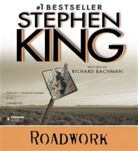 roadwork a novel books stephenking roadwork