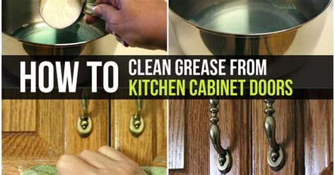 how to clean grease from kitchen cabinet doors kitchen