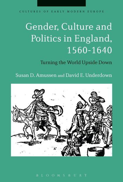 Gender And Politics gender culture and politics in 1560 1640