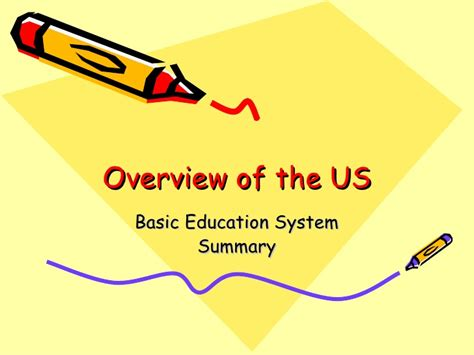 workshop overview of the us basic education system