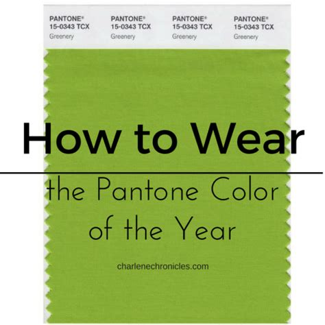 pantone color of 2017 how to wear the pantone color of 2017 greenery charlene