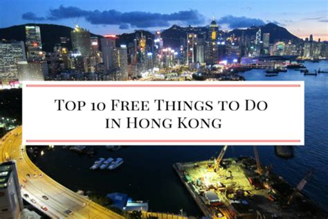 free things to do in hong kong 10 free things to do in hong kong
