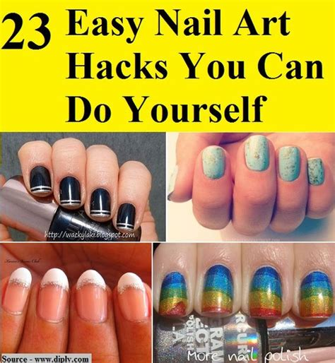 Easy Nail Art Hacks You Can Do On Yourself | 23 easy nail art hacks you can do yourself fashion