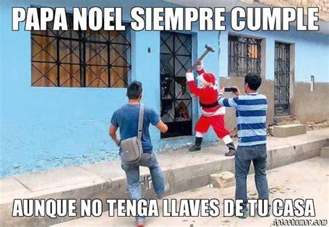 imagenes chistosas de navidad papa noel papa noel siempre cumple sus encargos fotos de humor