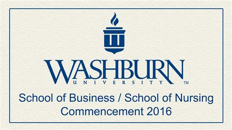 Washburn Mba by Washburn 2016 School Of Business School Of