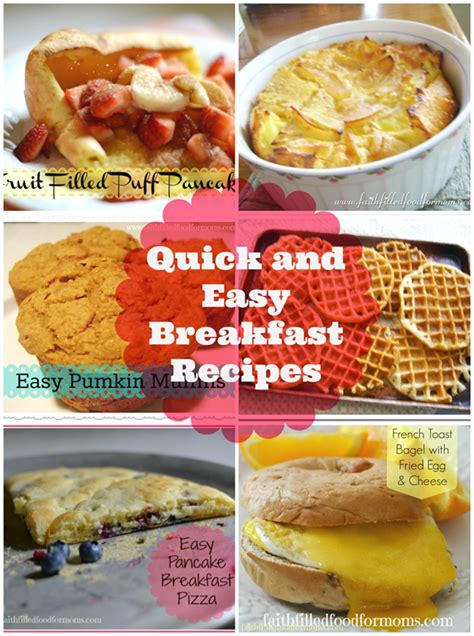 quick  easy breakfast recipes faith filled food  moms
