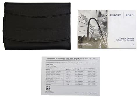 book repair manual 1997 gmc yukon user handbook 2015 gmc yukon denali xl denali owners manual book w leather case new 23248418 factory oem parts