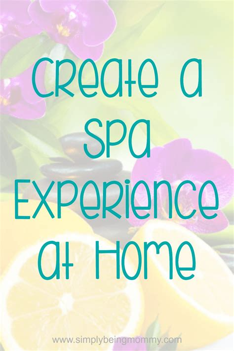 gifts for the best at home spa experience baby gizmo create a spa experience at home simply being mommy
