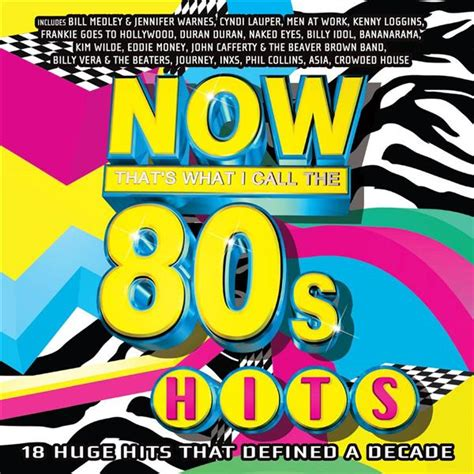 80s Hits by Various Artists Now That S What I Call 80s Hits Mp3
