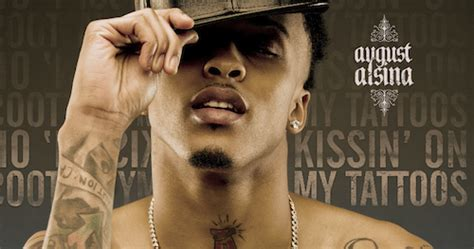 kissin on my tattoos august alsina lyrics august alsina kissin on my tattoos lyrics lyricsbod