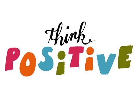 Think Be Positive think positive by michael buchino dribbble