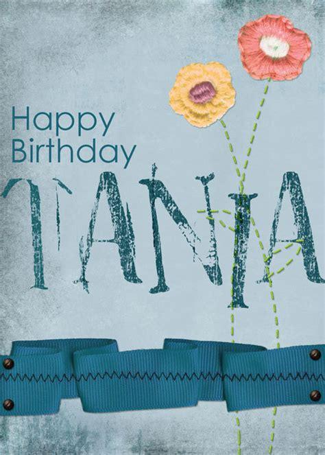 happy birthday greetings from happy birthday tania