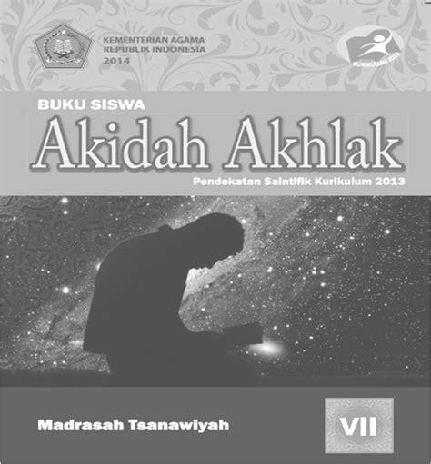 Buku Akidah Akhlak Untuk Ma Kelas X Kurikulum 2013 ilmu matematika buku akidah akhlak kelas 7 kurikulum 2013 oleh yoyo apriyanto phone