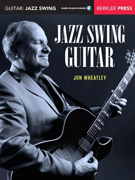 swing guitar jazz swing guitar berklee press