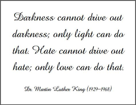 printable mlk quotes dr king darkness cannot drive out free printable