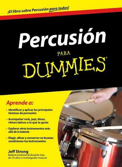 libro piano para dummies percusi 243 n para dummies libros para dummies espa 241 ol