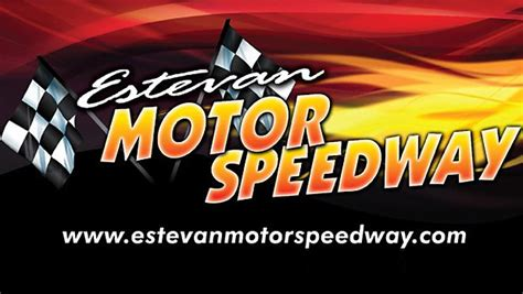 Speedway Background Check Estevan Motor Speedway Hosts Header Weekend With 3 000 To Win Modified