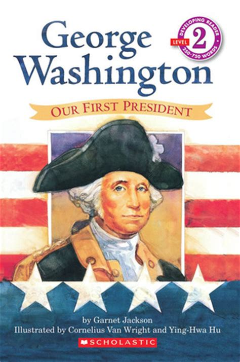 george washington picture book george washington our president hello reader