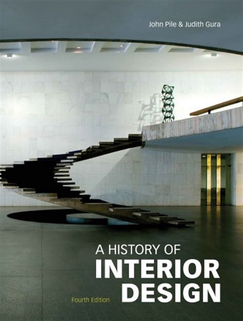 a history of interior design 4th edition john pile